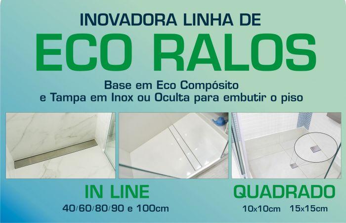 INOVADORA LINHA DE ECO RALOS